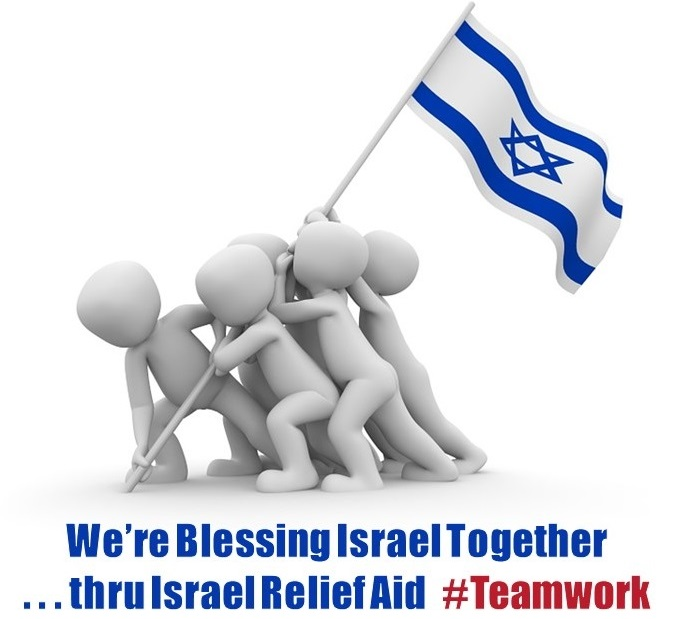We're Blessing Israel Together thru Israel Relief Aid #Teamwork
